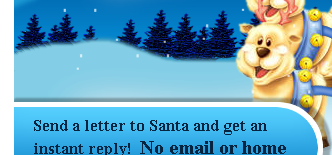 get an instant reply to your letter to Santa!